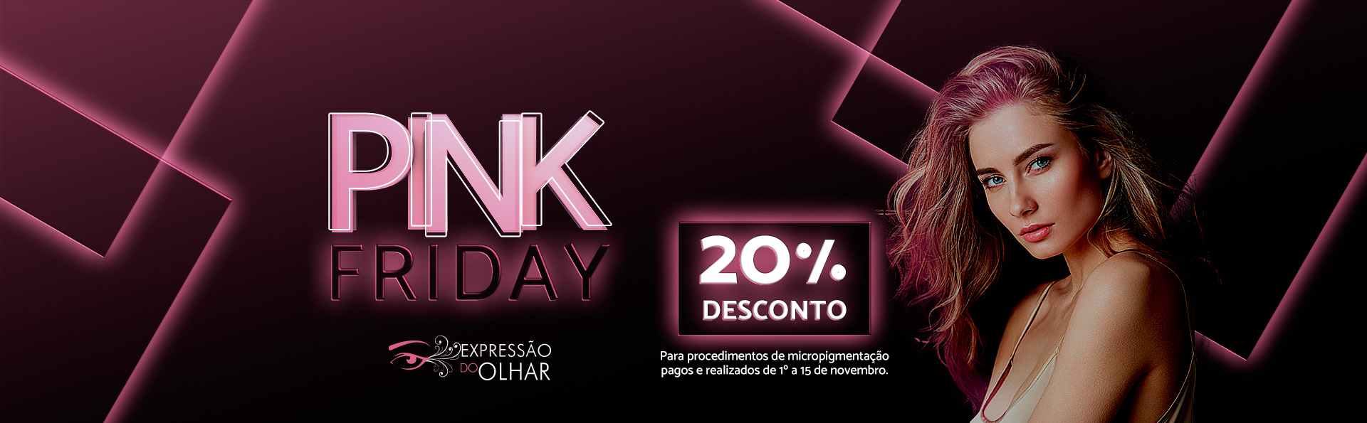 banner-site-pink-friday-expressao-do-olhar